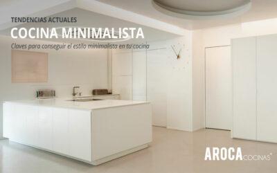 Claves para conseguir el estilo minimalista en tu cocina